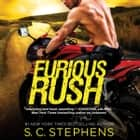 Furious Rush audiobook by S. C. Stephens