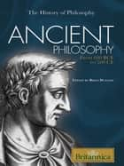 Ancient Philosophy ebook by Britannica Educational Publishing,Duignan,Brian