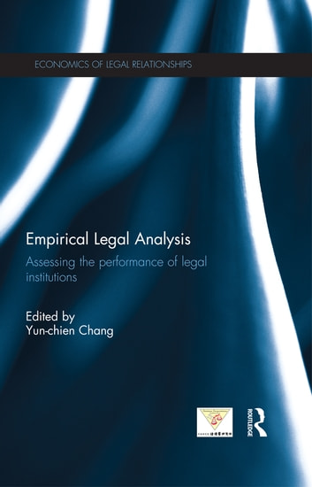 Empirical Legal Analysis - Assessing the performance of legal institutions ebook by