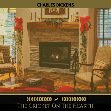 The Cricket On The Hearth (Golden Deer Classics) audiobook by Charles Dickens