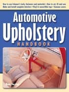 Automotive Upholstery Handbook ebook by Don Taylor