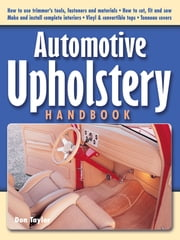 Automotive Upholstery Handbook ebook by Kobo.Web.Store.Products.Fields.ContributorFieldViewModel