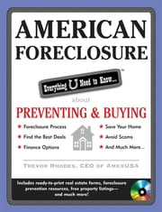American Foreclosure: Everything U Need to Know About Preventing and Buying ebook by Trevor Rhodes