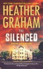 The Silenced ebook by Heather Graham