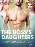 The Boss's Daughters - Erotic Short Story ebook by Alexandra Södergran, Åsa Bengtsson