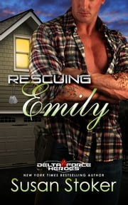 Rescuing Emily ebook by Susan Stoker