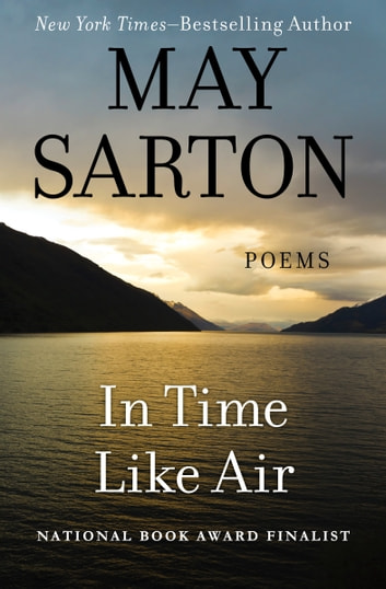 In Time Like Air - Poems ebook by May Sarton