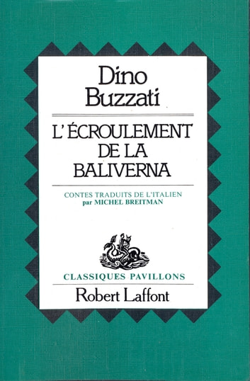 L'Écroulement de Baliverna ebook by Dino BUZZATI