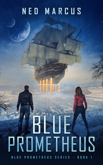 Blue Prometheus ebook by Ned Marcus