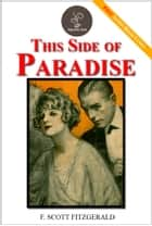 This Side of Paradise - (FREE Audiobook Included!) ebook by F. Scott Fitzgerald