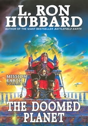 Doomed Planet, the: Mission Earth Volume 10 ebook by L. Ron Hubbard