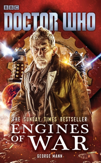Doctor Who: Engines of War ebook by George Mann