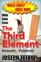 The Third Element ebook by Joseph Tefaye