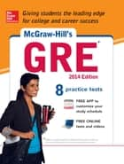 McGraw-Hill's GRE, 2014 Edition (CD) ebook by Steven W. Dulan