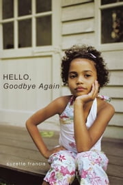 Hello, Goodbye Again ebook by Suzette Francis