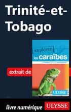 Trinité-et-Tobago ebook by Collectif Ulysse
