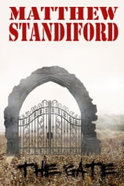 The Gate ebook by Matthew Standiford