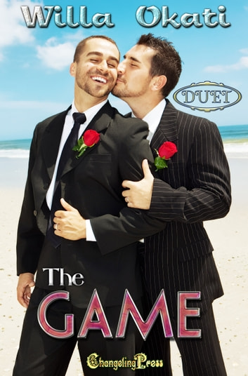 The Game (Duet) ebook by Willa Okati
