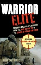 Warrior Elite ebook by Nigel Cawthorne