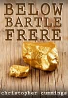 Below Bartle Frere ebook by Christopher Cummings