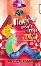 Harry and Me: Spider´s Eye View ebook by Sue Whitaker