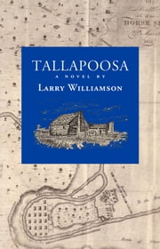 Tallapoosa ebook by Larry Williamson