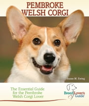 Pembroke Welsh Corgi ebook by Susan M. Ewing