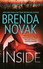 Inside (Bulletproof, Book 1) 電子書 by Brenda Novak