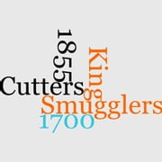 King's Cutters And Smugglers 1700-1855 ebook by E. Keble Chatterton