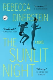 The Sunlit Night ebook by Rebecca Dinerstein