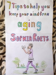 7 Tips to Help you Keep your Mind from Aging. ebook by Sophia Roets