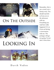 On the Outside Looking In ebook by Darth Vaden