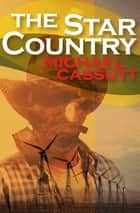 The Star Country ebook by Michael Cassutt