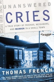 Unanswered Cries ebook by Thomas French