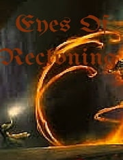 Eyes of Reckoning ebook by Julius Green