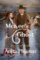 McKee's Ghost ebook by Anita Philmar