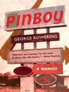 Pinboy ebook by George Bowering