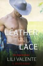 Leather and Lace ebook by Lili Valente, Jessie Evans