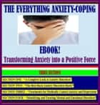 The Everything Anxiety Disorder eBook! ebook by James Lowrance
