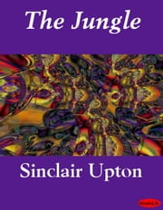 The Jungle ebook by Sinclair Upton