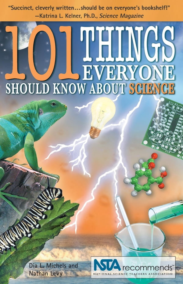 101 Things Everyone Should Know About Science By Dia
