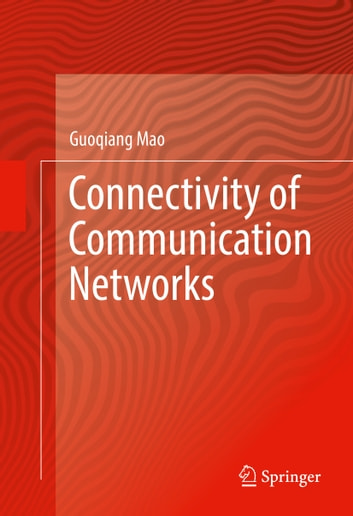 Connectivity of communication networks ebook by guoqiang mao connectivity of communication networks ebook by guoqiang mao fandeluxe Image collections