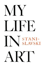 My Life in Art ebook by Constantin Stanislavski
