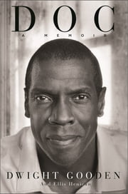 Doc - A Memoir ebook by Dwight Gooden,Ellis Henican