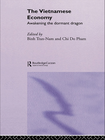 The Vietnamese Economy - Awakening the Dormant Dragon ebook by