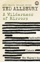 A Wilderness of Mirrors ekitaplar by Ted Allbeury