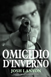 Omicidio d'inverno ebook by Josh Lanyon
