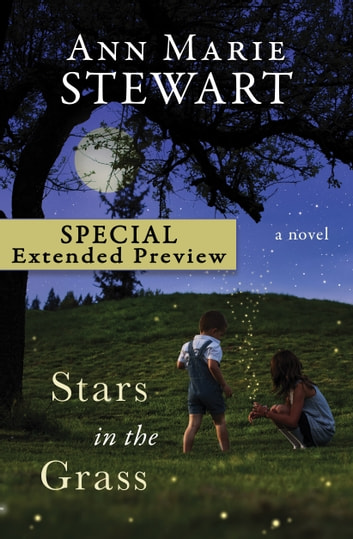 Stars in the Grass (FREE PREVIEW) ebook by Ann Marie Stewart