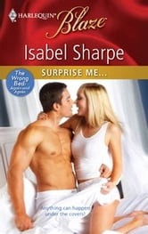 Surprise Me... ebook by Isabel Sharpe