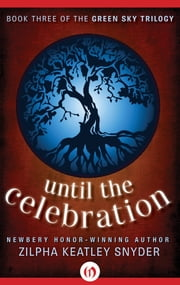 Until The Celebration ebook by Zilpha Keatley Snyder